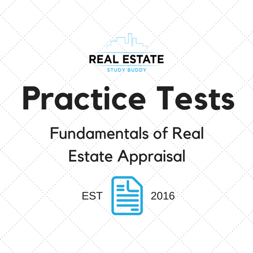 Fundamentals of Real Estate Appraisal Practice Test — Real