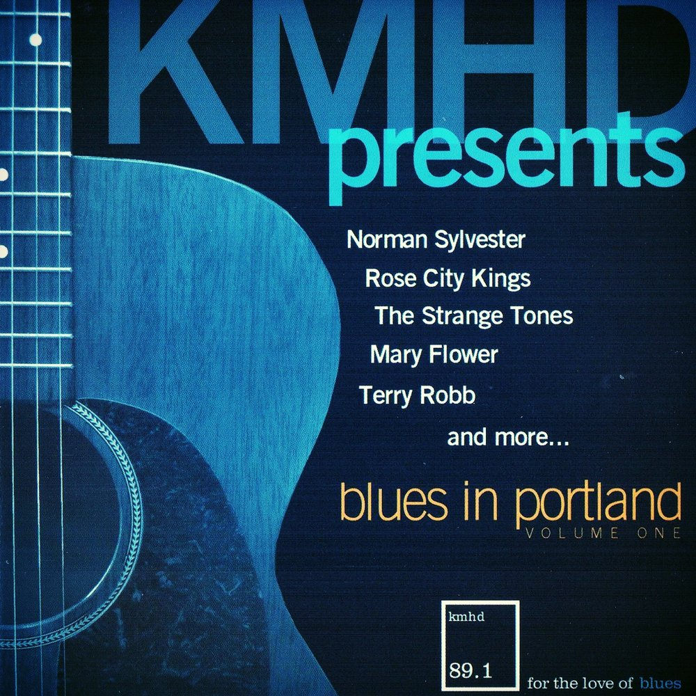 Various Artists, KMHD Presents Blues in Portland, Vol. 1