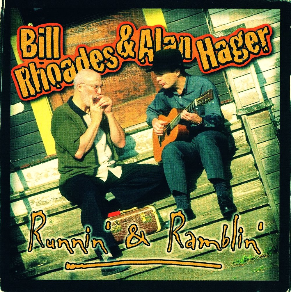 Bill Rhoades & Alan Hager, Runnin' and Ramblin'