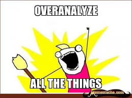 overanalyze.jpg