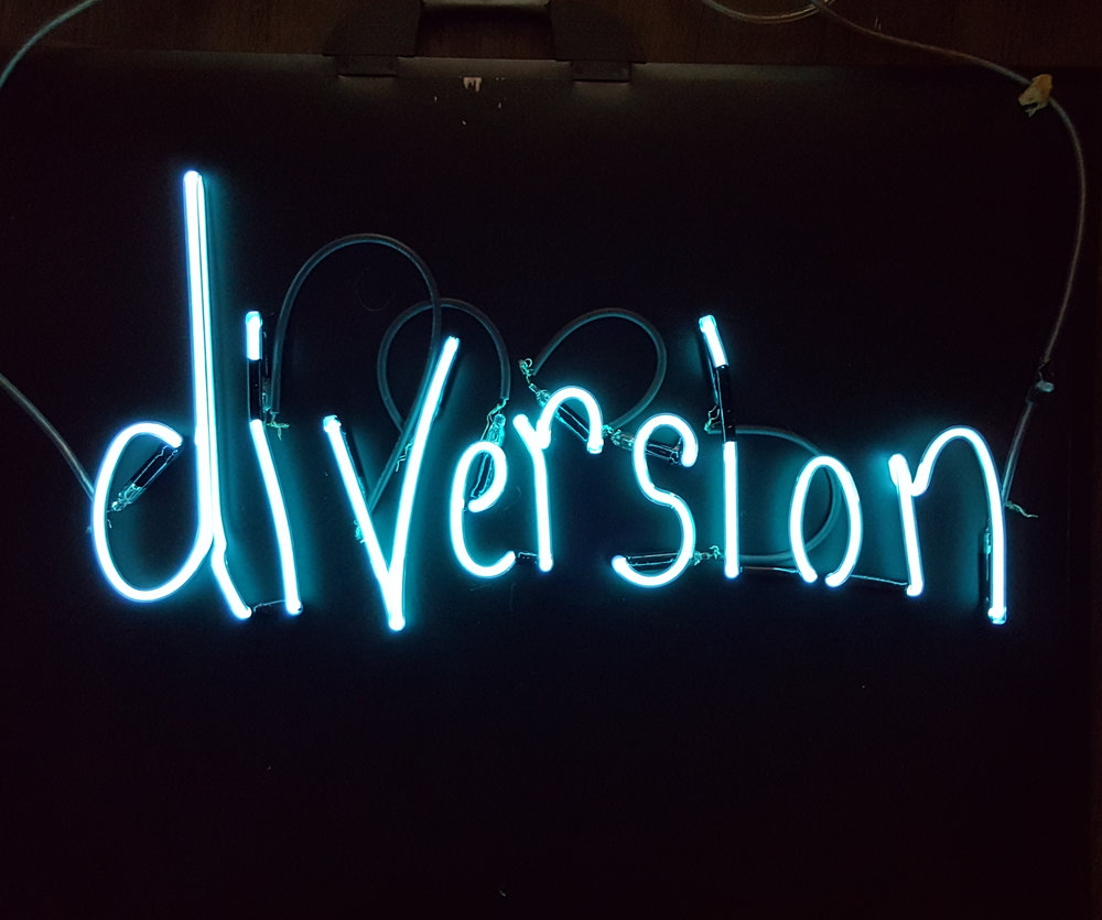 "2017: UNFINISHED. Neon word ""DIVERSION"" released in 2017 but still pending a background. I will finish the background soon (ish)."