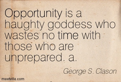 Quotation-George-S-Clason-preparation-opportunity-time-Meetville-Quotes-198360