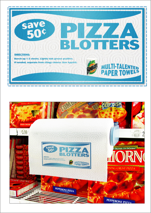PIZZA BLOTTERS - COPY:  DIRECTIONS:  Bunch up 1-2 sheets. Lightly dab grease puddles. If needed, separate from clingy cheese. Bon Appétit.  Bounty / Multi-talented paper towels.