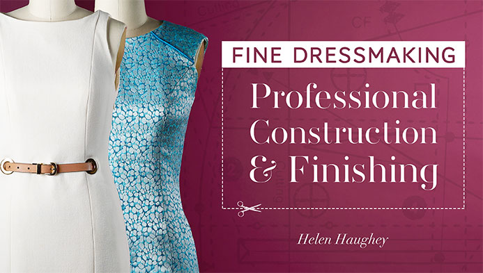 """Fine Dressmaking: Professional Construction & Finishing""  was retired on May 22, 2017."