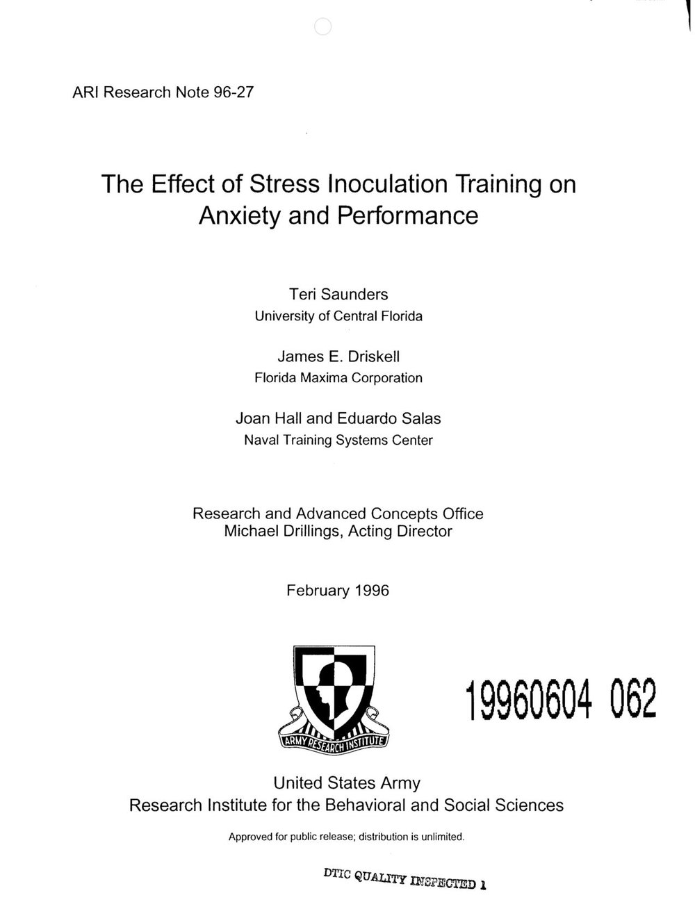 Saunders, T., Driskell, J. E., Johnston, J. H., & Salas, E. (1996). The effect of stress inoculation training on anxiety and performance. Journal of occupational health psychology, 1(2), 170.