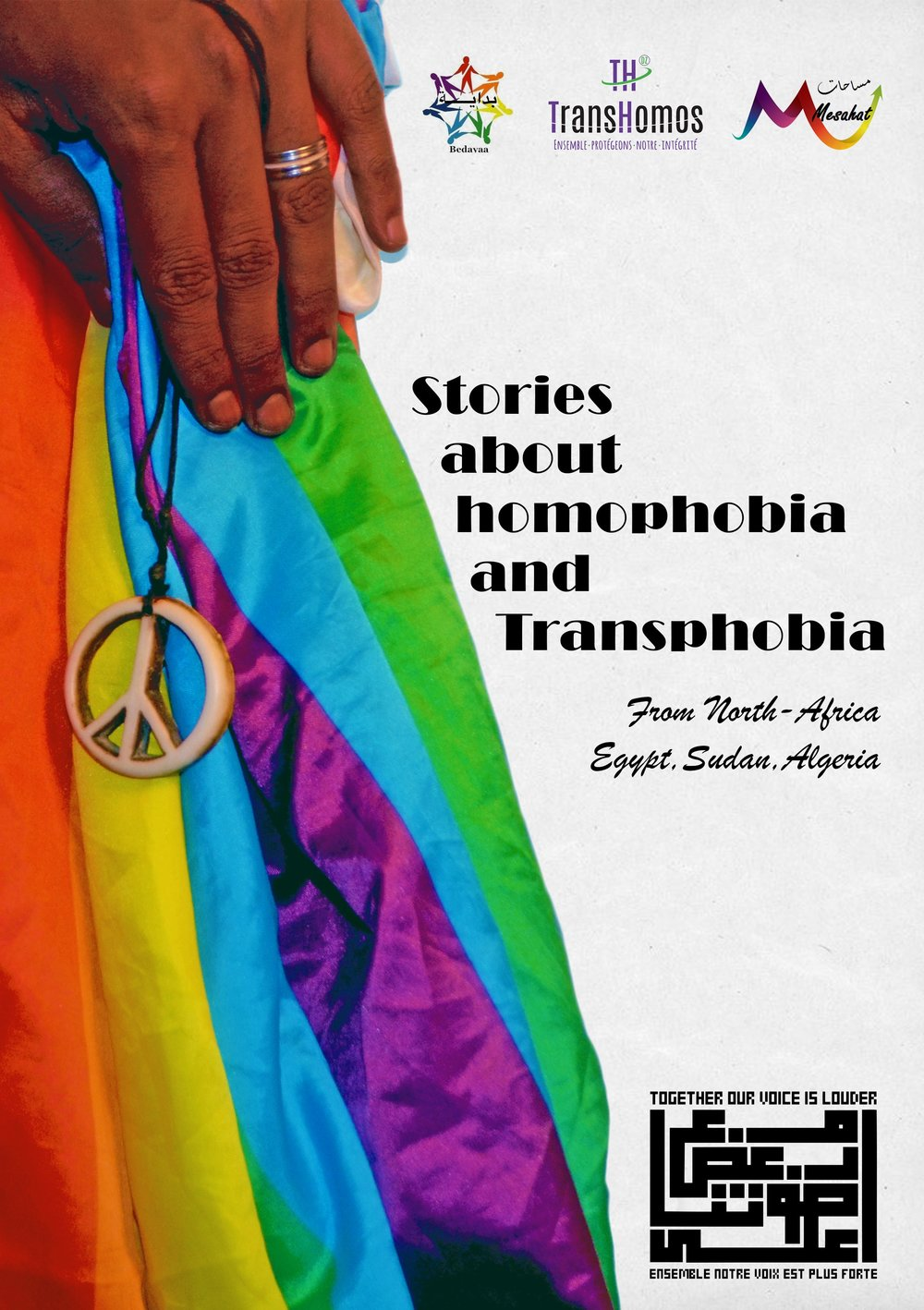 """Strength Lies in Our Unity...One Region...One  Struggle"" is an online campaign  lunched by Bedayaa Organization for LGBTQI in  the Nile Valley Area (Egypt & Sudan), Mesahat  Foundation for sexual and gender diversity and  Trans-Homos--DZ organization form Algeria on  the International Women Day March 8th. The  campaign published a booklet contains stories of  LBT women from North Africa (Egypt, Sudan,  Algeria) named (Queer Women Voices from  North Africa)."