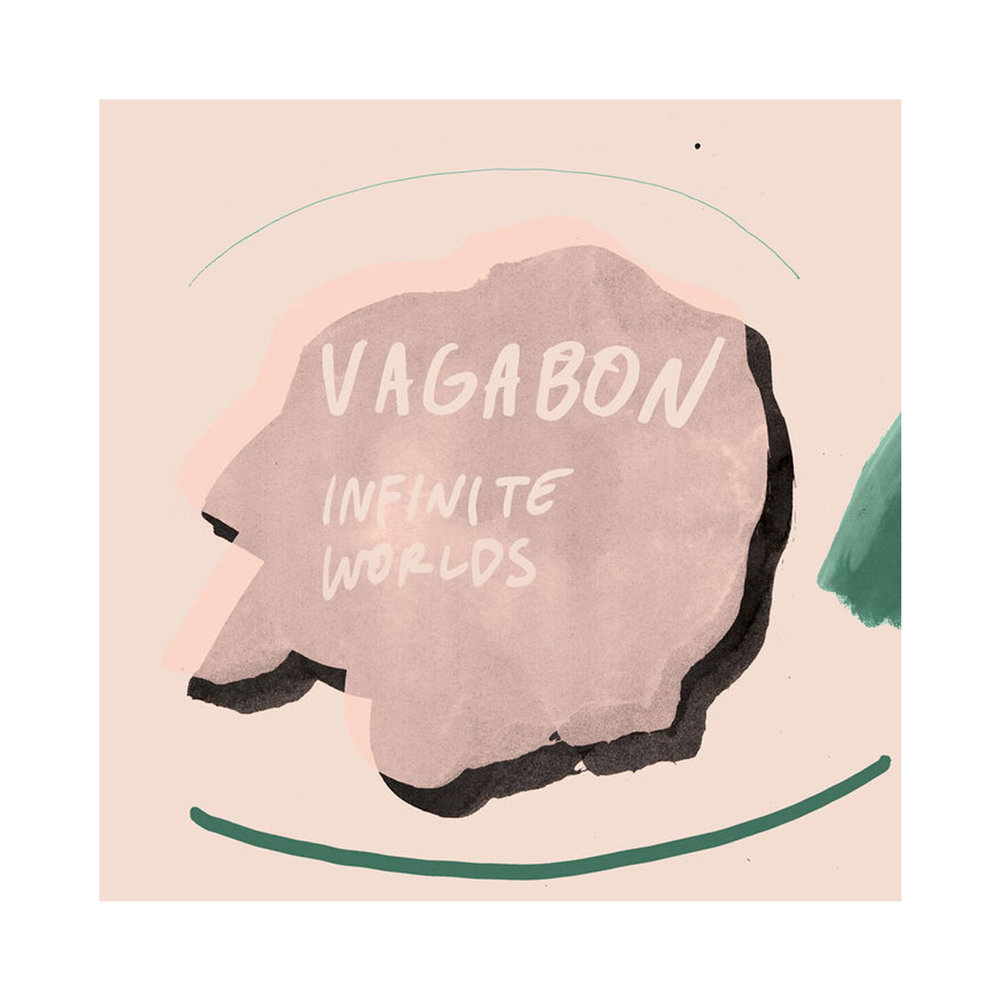 INFINITE WORLDS BY VAGABON