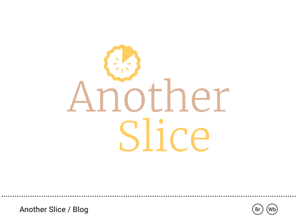 See what we did for AnotherSlice!