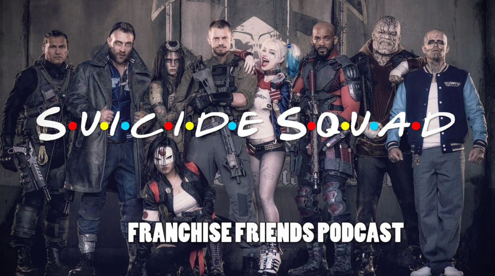episode02suicidesquadfranchisefriends