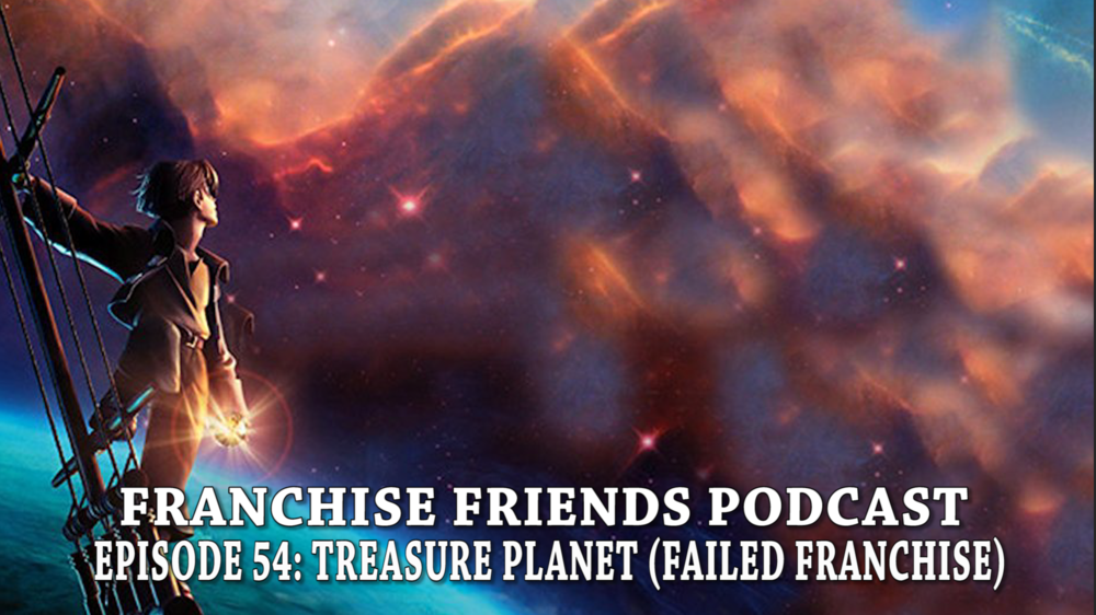FRANCHISE FRIENDS TREASURE PLANET