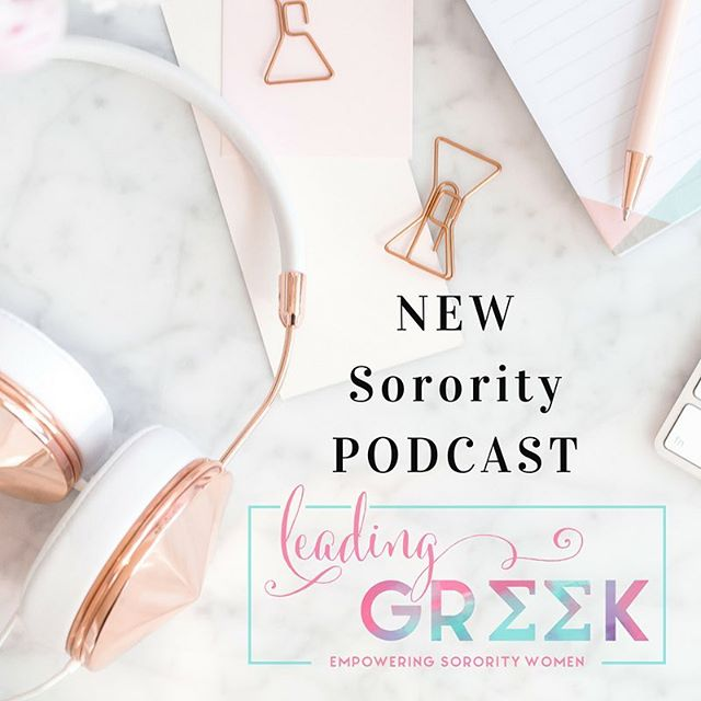 Check out our *new* sorority podcast! 🎧 Leading Greek: A Sorority Podcast is available now! 🎀 Subscribe today so you never miss an episode. #sorority #leadinggreek #greek