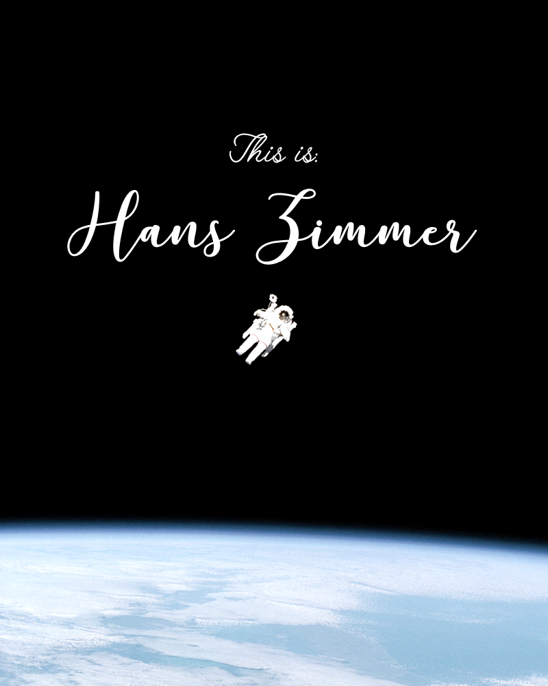 This Is: Hans Zimmer. (Spotify playlist)