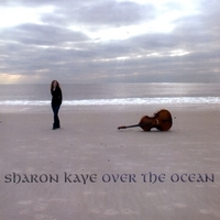 Sharon Kaye - Over the Ocean