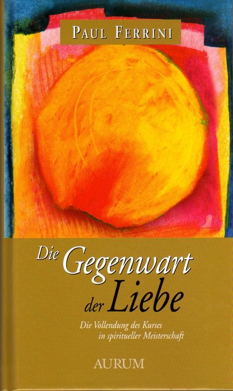 German_Presence_of_Love_Die_Gegenwart_der_Liebe001.jpg