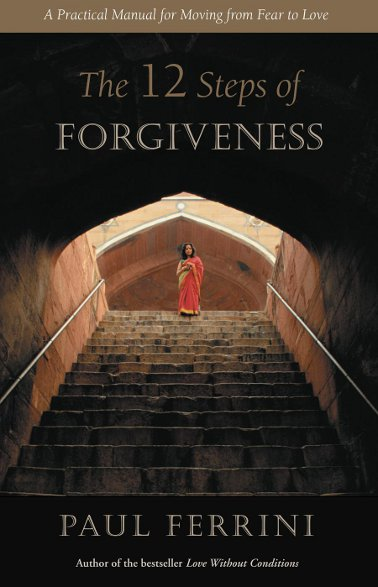The Twelve Steps of Forgiveness   $10.95