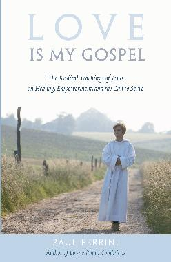 Love is My Gospel  $12.95