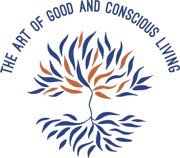 The Art of good and conscious living