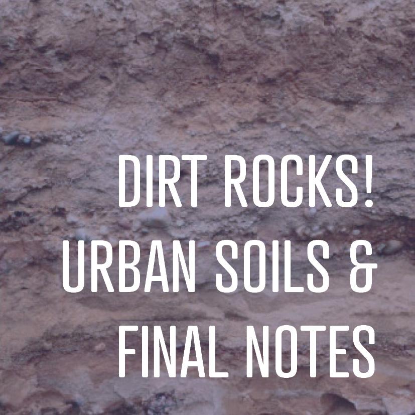 02-03-17 dirt rocks urban soils and final notes.jpg
