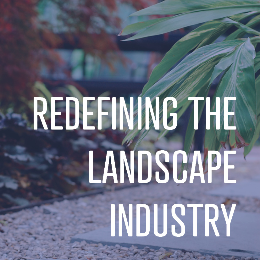 02-17-17 redefining the landscape industry.jpg