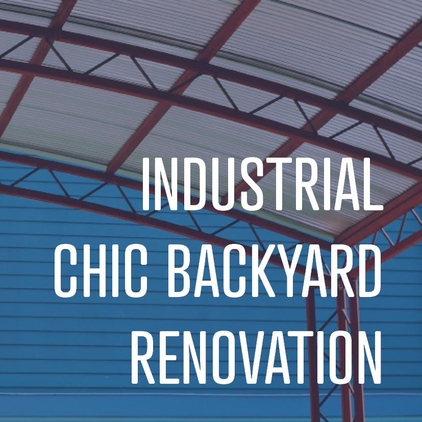 02-19-18 INDUSTRIAL CHIC BACK YARD 2.jpg
