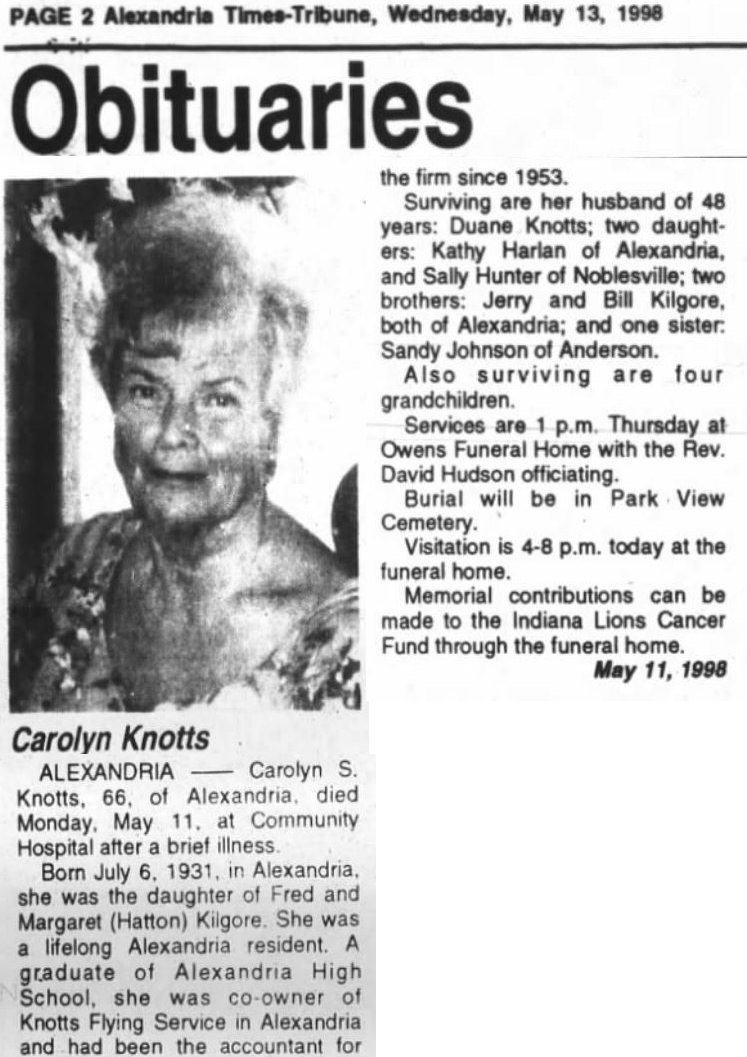 "The obituary for my grandmother, Carolyn Knotts. She ""died Monday, May 11th, at Community Hospital after a brief illness."" Scant on details and reality? Yes."