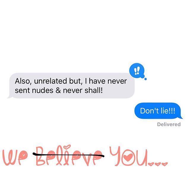We don't. We don't.  #tbt to that time our anonymous friend text to say they've never sent #nudes. 😇🙃😉