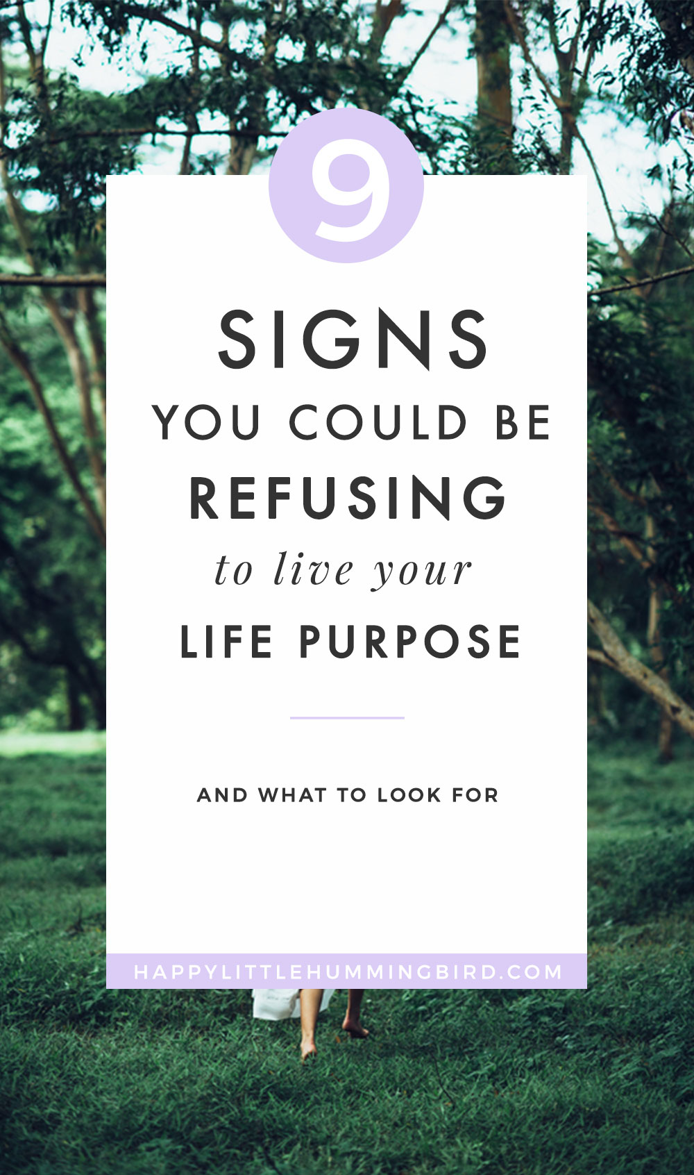 Ever get the feeling that you're refusing to live your life purpose? You know you've got a calling but fear, doubt and lack of direction make it impossible for you to act and move forward. Learn the 9 signs you could denying yourself of the work you were truly born to do.