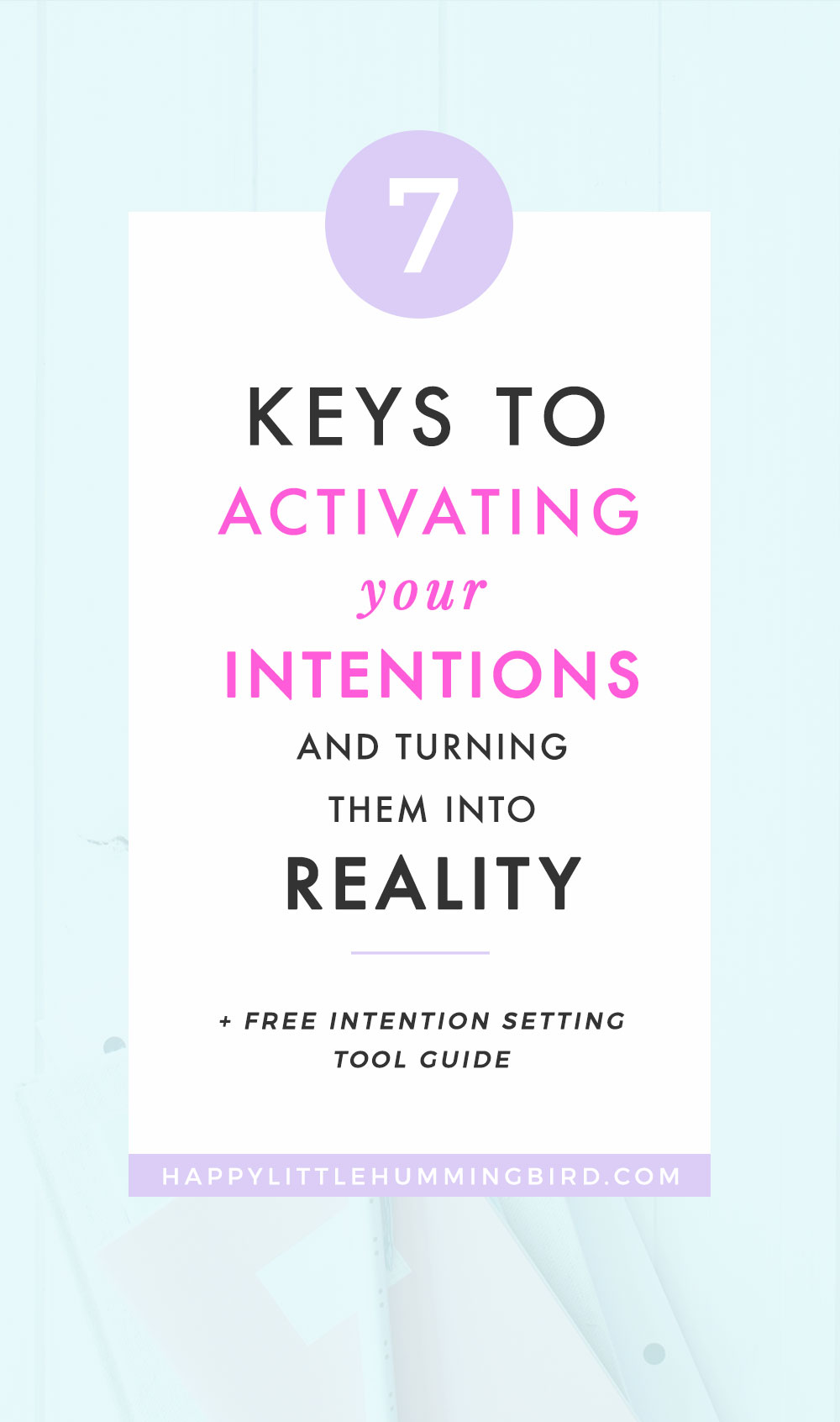Learn the difference between an intention and a goal (plus why you need both) and 7 tips for activating your intentions so you can turn your vision into a reality!
