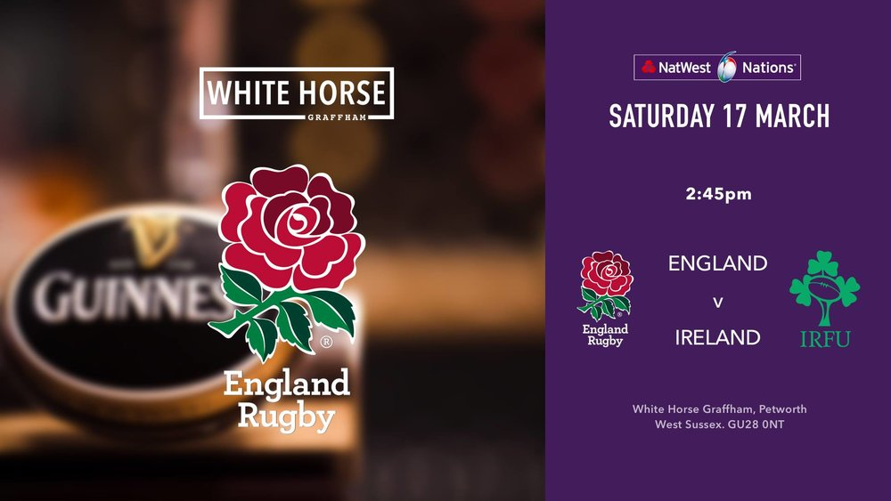 England v Ireland: 6 nations at the White Horse Graffham