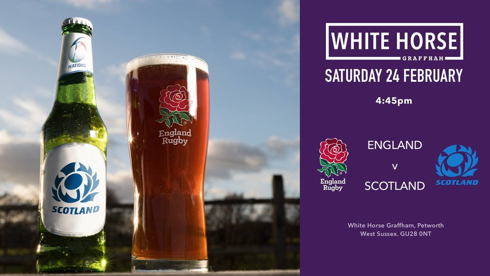 England v Scotland: 6 nations at the White Horse Graffham