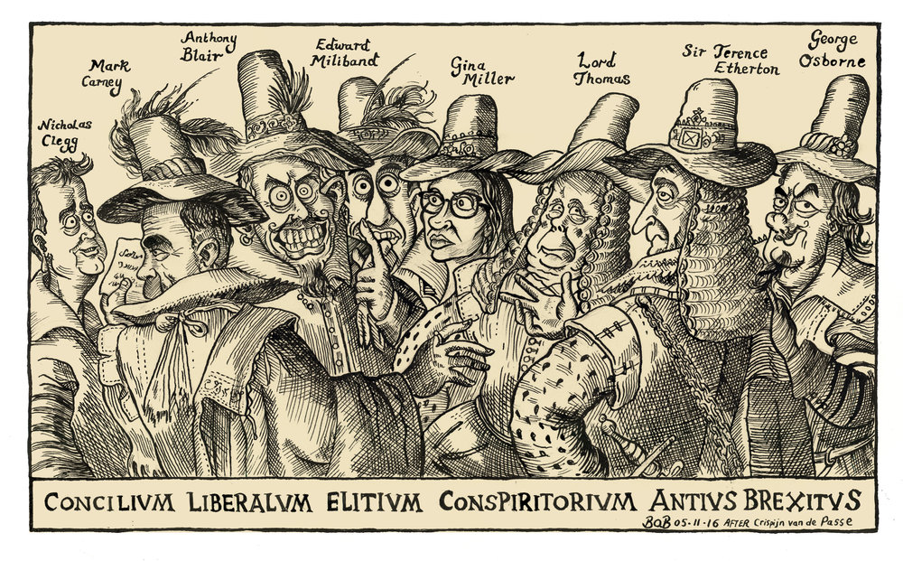 On 3rd November, The High Court ruled that Article 50 could not be triggered without government approval. This gave renewed hope to those wishing for Britain to avoid leaving the EU and prompted others to suggest a conspiracy between High Court judges and other political characters who wanted to prevent Brexit from happening. The cartoon is based on Crispijn van de Passe's 1605 etching of the gunpowder plot conspirators.
