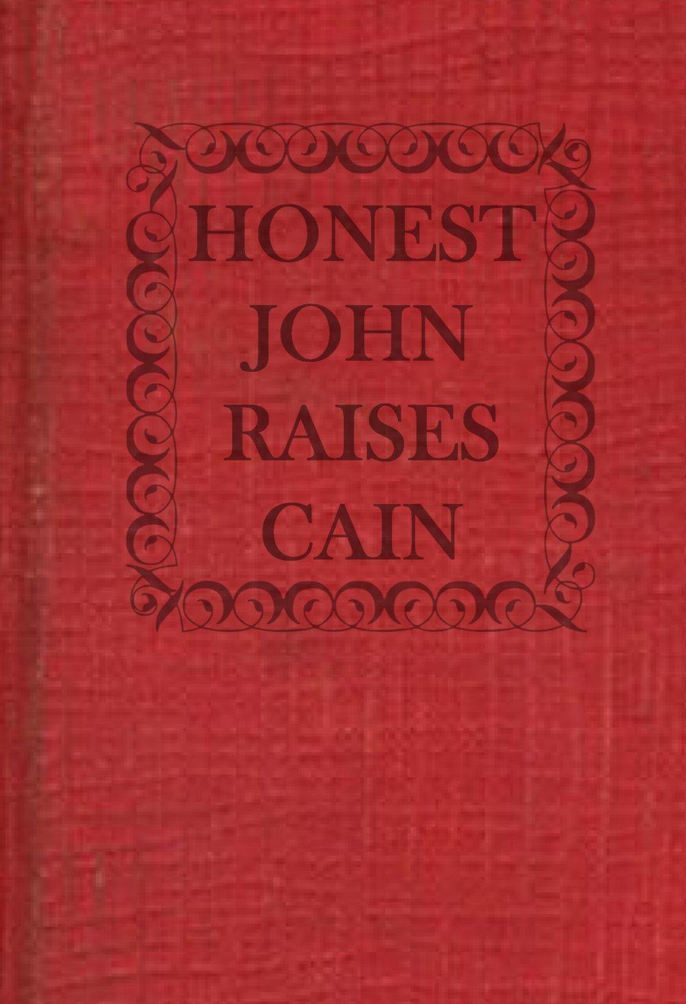 HonestJohnRaisesCain-kinde.jpg