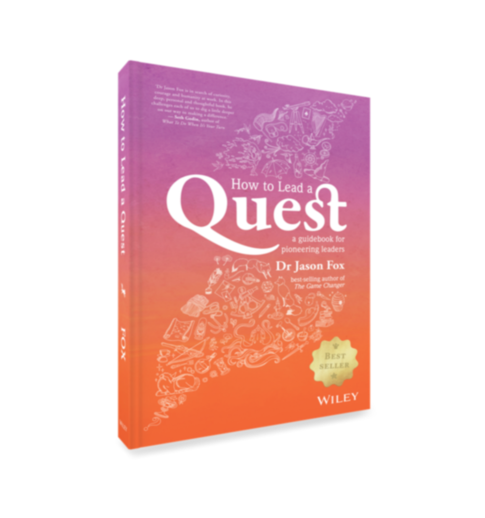 How to Lead a Quest by Dr Jason Fox