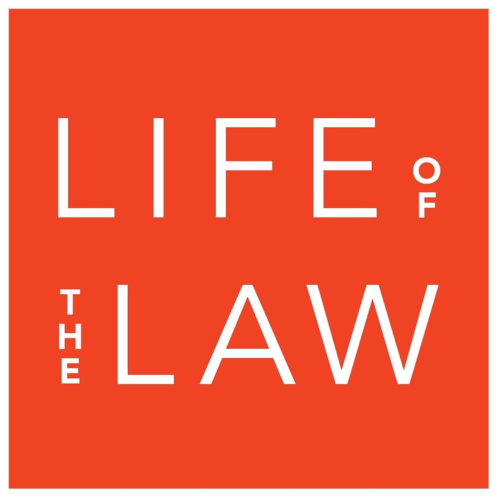 Life of the Law Podcast