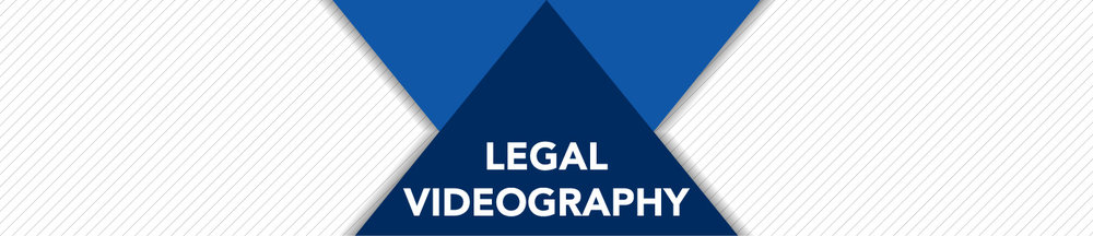 LEGAL_VIDEOGRAPHY