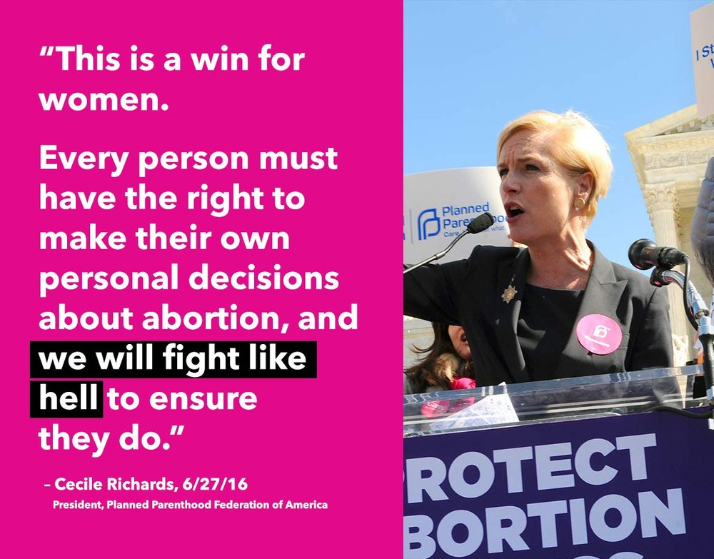 Cecile Richards on SCOTUS HB2 decision