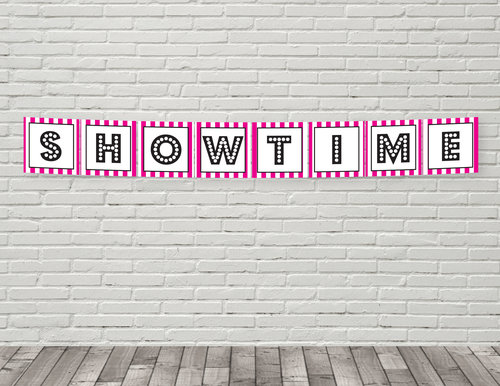 printable showtime banner in hot pink