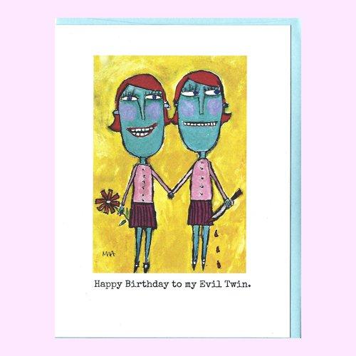 Happy Birthday To My Evil Twin Greeting Card Murphy Adams Studio