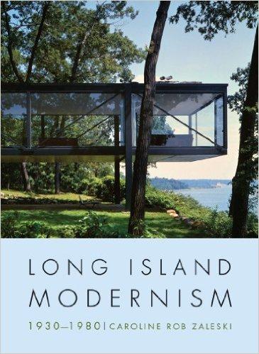 long island modernism, 1930-1980