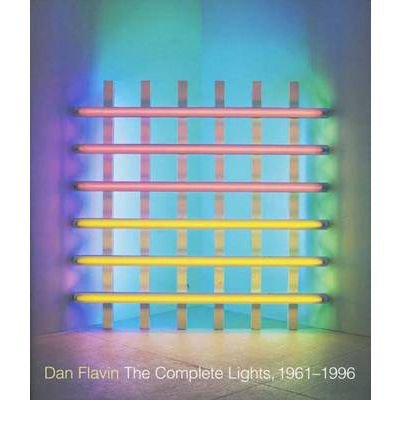 dan flavin: the complete lights