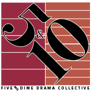Five & Dime Drama Collective