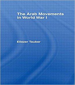 Eliezer  T auber,  The Arab Movements in World War I  (Routledge, 2014) 241.   BAX1900