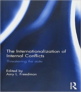 Amy L.  F reedman, The Internationalization of Internal Conflicts: Threatening the State  (Routledge, 2016) 84.   BAX1920-3
