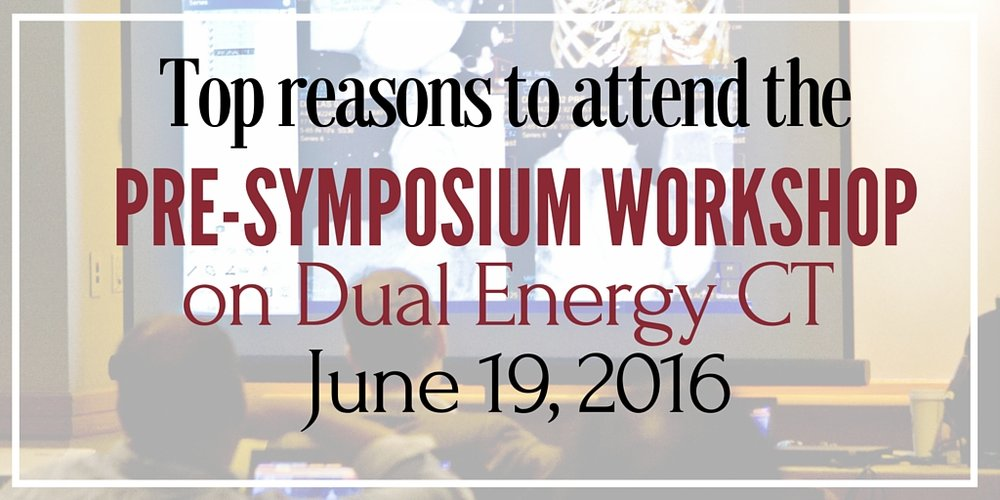 pre-symposium workshop on dual energy ct