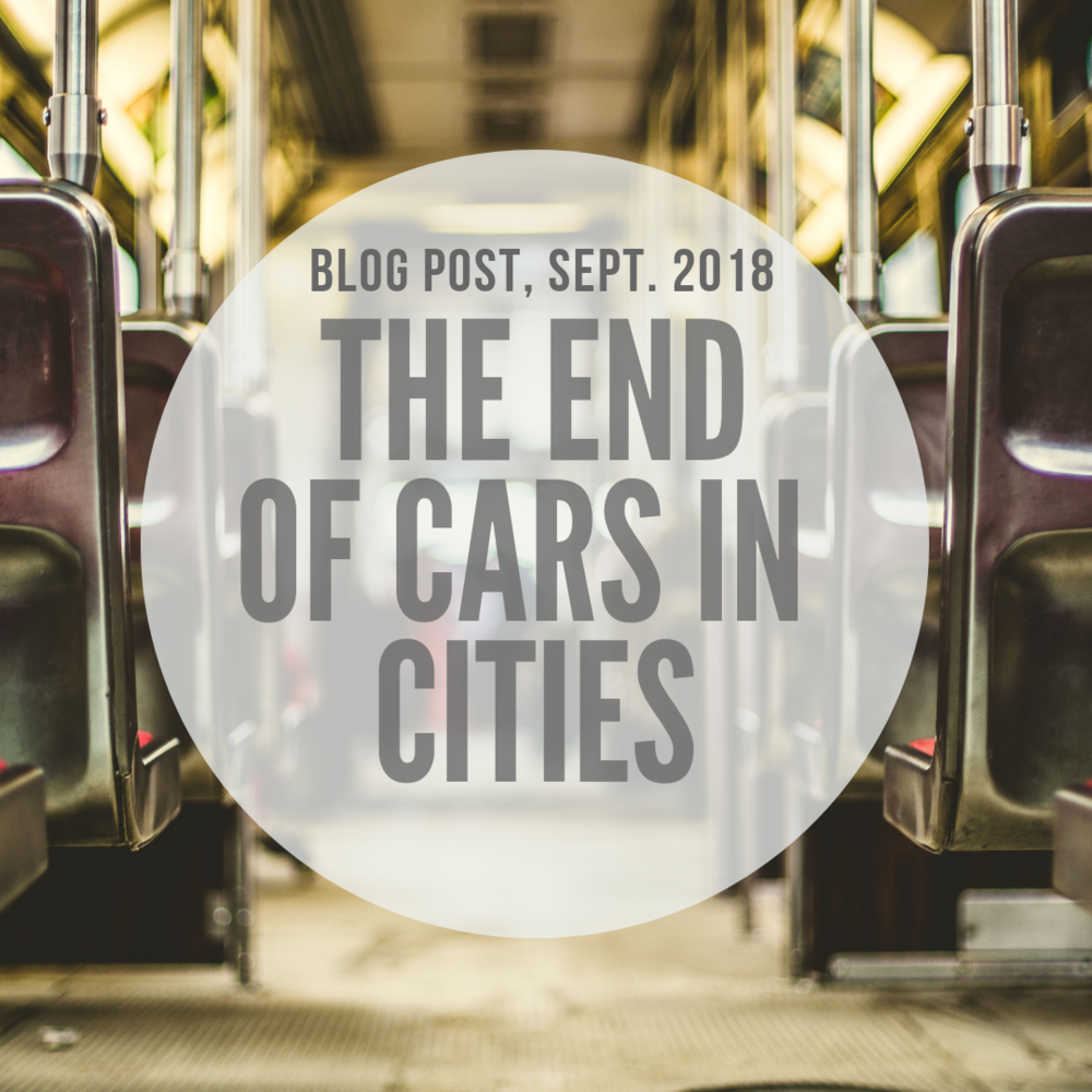Blog: The End of Cars in Cities