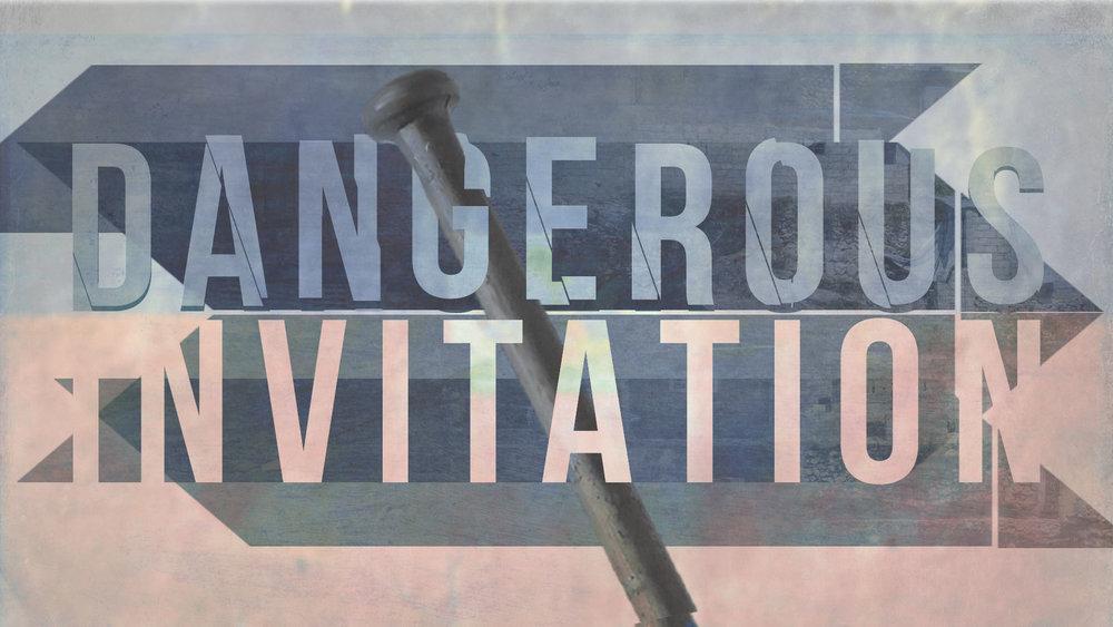 DangerousInvitationSeries.jpg