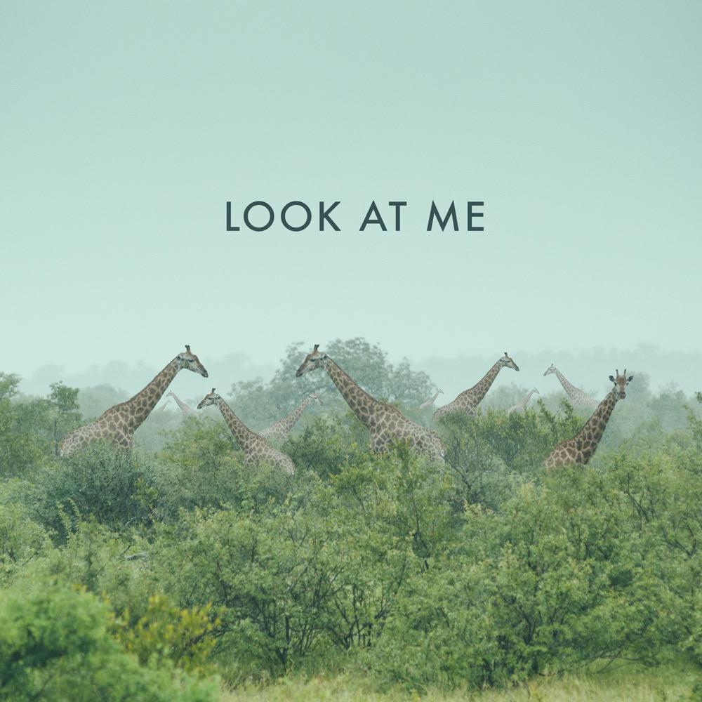 09 Look At Me.jpg