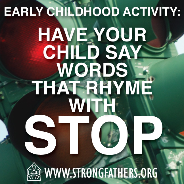 """Have your child say words that rhyme with """"Stop."""""""