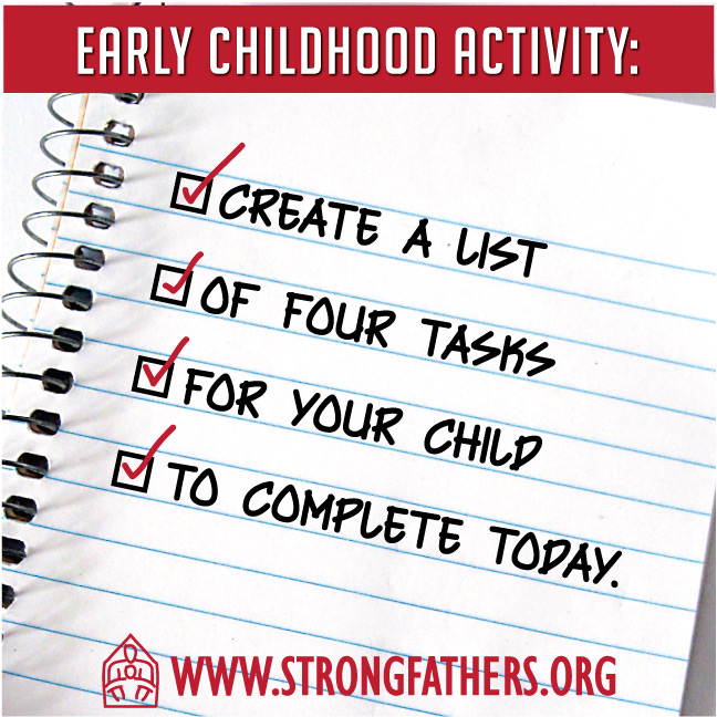 Create a list of four tasks for your child to complete today.