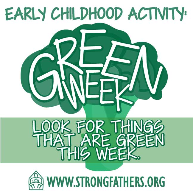 Green Week Look for things that are green this week.